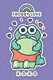 Froggy Love. Xoxo: 6x9 Lined journal. Ruled notebook. Diary. Notes. To-do list. Composition book. Memory book. Thoughts. Ideas. Gift. Cute funny kawaii lovely frog. Purple cover.