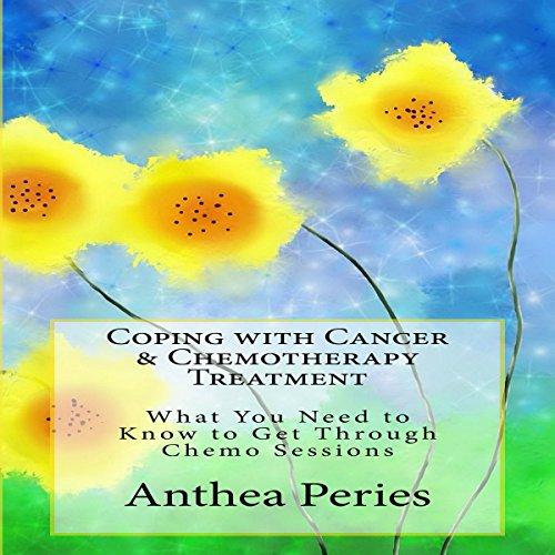 Coping with Cancer & Chemotherapy Treatment:  audiobook cover art