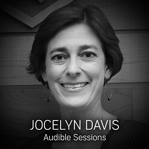 FREE: Audible Sessions with Jocelyn Davis audiobook cover art