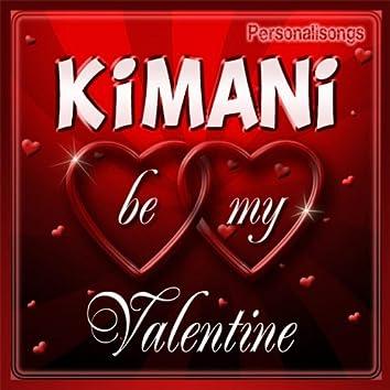 Kimani Personalized Valentine Song - Female Voice