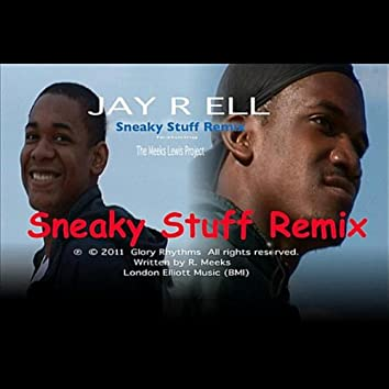 Sneaky Stuff (Remix) [feat. Meeks Lewis Project]