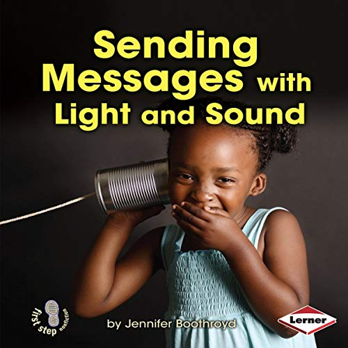 Sending Messages with Light and Sound cover art