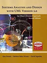 Systems Analysis and Design with UML: An Object-oriented Approach 2nd (second) , Wiley I Edition by Dennis, Alan, Wixom, Barbara Haley, Tegarden, David published by John Wiley & Sons (2004)
