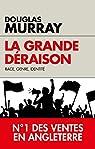 La grande déraison: Race, genre, identité par Murray