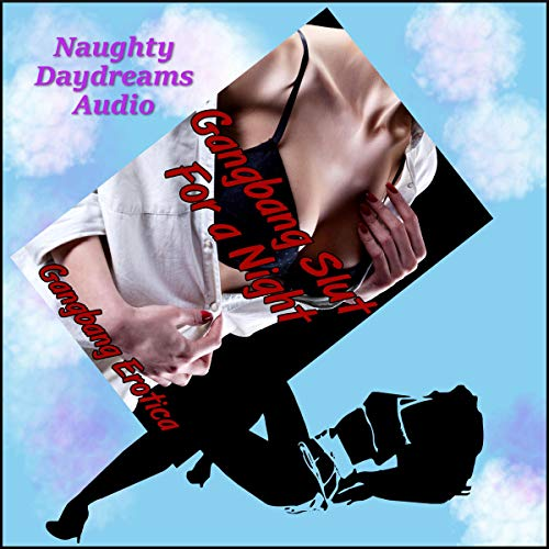 Gangbang Slut for a Night audiobook cover art