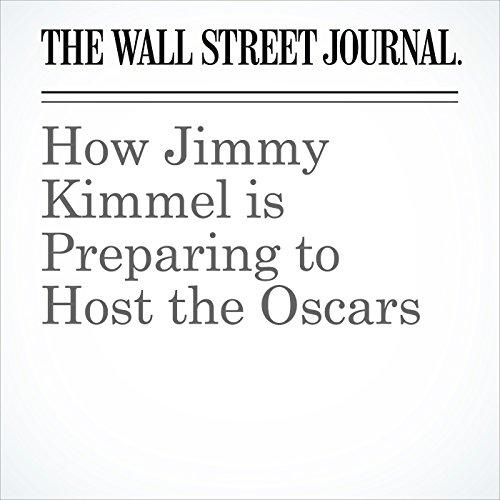 How Jimmy Kimmel is Preparing to Host the Oscars copertina