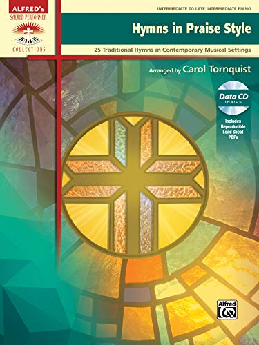 Hymns in Praise Style: 25 Traditional Hymns in Contemporary Musical Settings, Book & CD (Sacred Performer Collections)