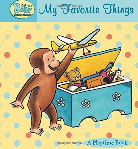 Curious Baby My Favorite Things (Cu…