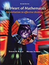By Edward B. Burger - The Heart of Mathematics: An Invitation to Effective Thinking (2nd Edition) (2008-07-01) [Hardcover]