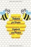 Imkern für Kinder - Logbuch und Tracker zum Einstieg in die Imkerei, Bienenhaltung und Honigproduktion: Bienen und Imker als Hobby, kleines Notizbuch ... der Fortschritte im Bienenvolk als Notizbuch