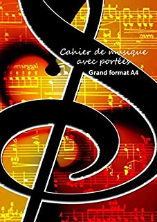 Cahier de musique avec portées grand format A4