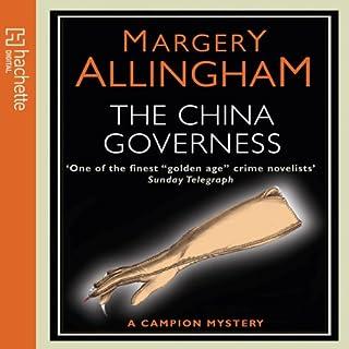 The China Governess                   Autor:                                                                                                                                 Margery Allingham                               Sprecher:                                                                                                                                 Philip Franks                      Spieldauer: 3 Std. und 36 Min.     Noch nicht bewertet     Gesamt 0,0