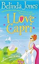 [I Love Capri] [By: Belinda Jones] [January, 2002]