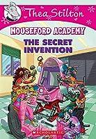 The Secret Invention (Thea Stilton Mouseford Academy)