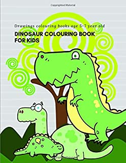 Dinosaur colouring book for kids: Drawings colouring books for toddlers boys and girls and childrens age 5-7 year old