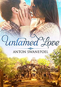 Untamed Love (Aurora Book 1) by [Anton Swanepoel]