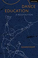 Dance Education: A Redefinition