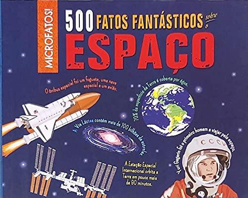 500 Fatos Fantástico Sobre O Espaço
