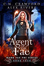 Agent of the Fae (Dark Fae FBI Book 4)