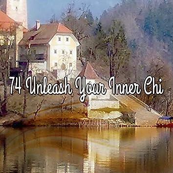 74 Unleash Your Inner Chi