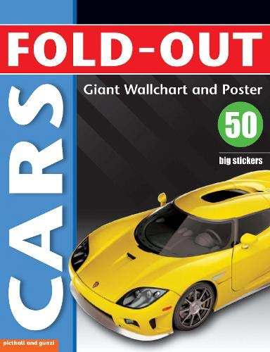 Fold-Out Cars: Giant Wallchart and Poster Plus 50 Big Stickers