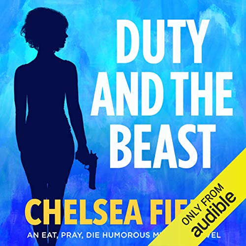 Duty and the Beast                   By:                                                                                                                                 Chelsea Field                               Narrated by:                                                                                                                                 Saskia Maarleveld                      Length: 6 hrs and 54 mins     Not rated yet     Overall 0.0