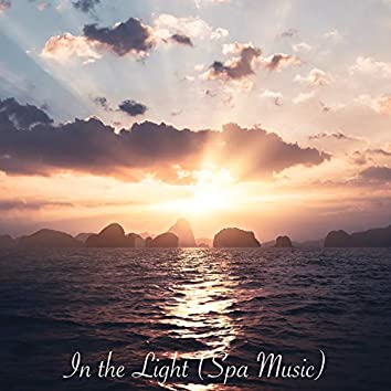 In the Light (Spa Music)