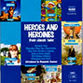 Heroes and Heroines from Classic Tales cover art