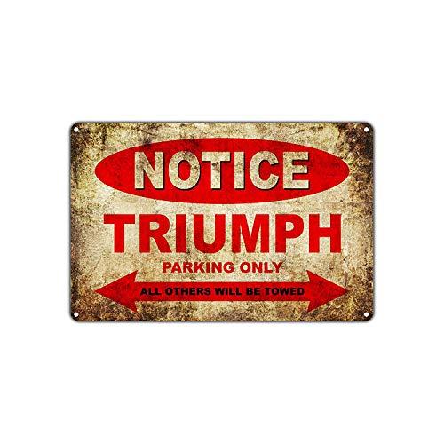Triumph Motorcycles Bikes Only All Other Will Be Towed Parking Sign Vintage Retro Decor Art Shop Man Cave Bar Metall Schild für Garage Wand Kunst Deko Blechschild 20x30,5 cm