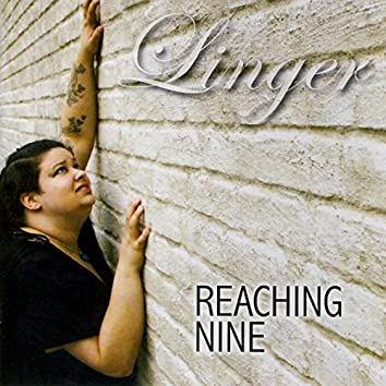 Reaching Nine