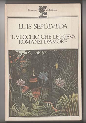 L 9.827 LIBRO IL VECCHIO CHE LEGGEVA ROMANZI D'AMORE DI LUIS SEPULVEDA 1997