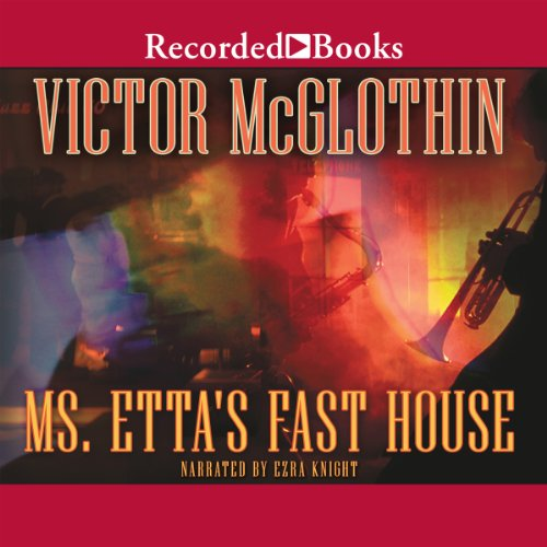 Ms. Etta's Fast House audiobook cover art