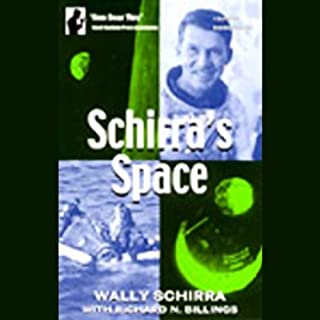 Schirra's Space                   By:                                                                                                                                 Wally Schirra,                                                                                        Richard N. Billings                               Narrated by:                                                                                                                                 Richard Rohan                      Length: 6 hrs and 58 mins     149 ratings     Overall 3.9