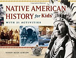 Native American History for Kids with 21 Activities (book)
