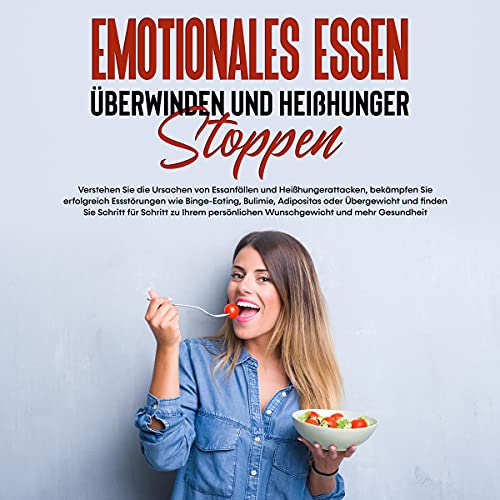 Emotionales Essen überwinden und Heißhunger stoppen Titelbild
