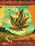 Les quatre accords toltèques - JOUVENCE - 12/10/2012
