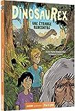 Dinosaurex, Tome 4 - Une étrange rencontre
