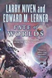 Fate of Worlds: Return from the Ringworld (Known Space, 5)