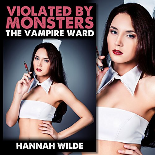Violated by Monsters: The Vampire Ward cover art