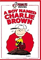 PEANUTS: A BOY NAMED CHARLIE BROWN