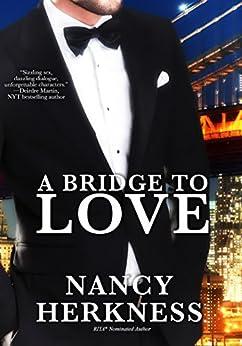 A Bridge To Love by [Nancy Herkness]