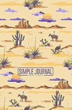 Simple journal - Everyday is your day: Landscape with cactuses, mountains, cowboy on horse, sunset hand drawn style notebook, Daily Journal, ... 5.25 x 8 inches (150 sheets). Dot-grid layo