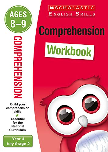 Comprehension practice activities for children ages 8-9 (Year 4). Perfect for Home Learning.: 1 (Scholastic English Skills)