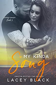 My Kinda Song (Summer Sisters Book 3) by [Lacey Black, Sara Eirew]