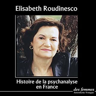 Couverture de Histoire de la psychanalyse en France
