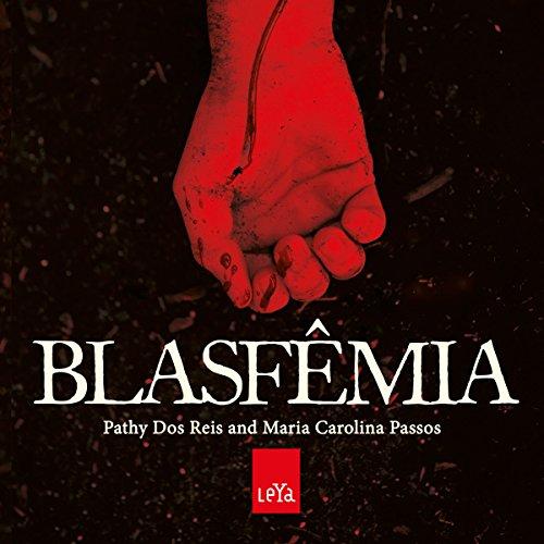 Blasfêmia [Blasphemy] audiobook cover art