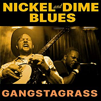 Nickel And Dime Blues