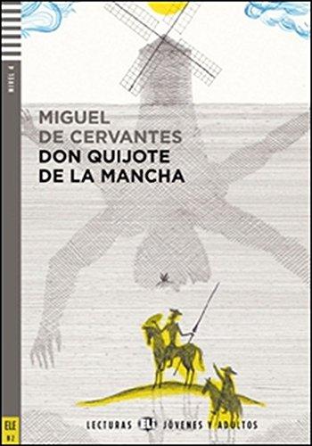 El Ingenioso hidalgo don Quixote de la Mancha. Con espansione online [Lingua spagnola]: Don Quijote de la Mancha + downloadable audio