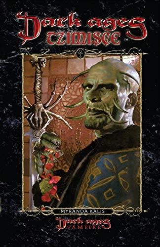 Dark Ages Tzimisce: Book 13 of the Dark Ages Clan Novel Saga