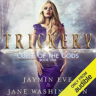 Trickery     Curse of the Gods, Book 1              By:                                                                                                                                 Jaymin Eve,                                                                                        Jane Washington                               Narrated by:                                                                                                                                 Vanessa Moyen                      Length: 8 hrs and 18 mins     184 ratings     Overall 4.5